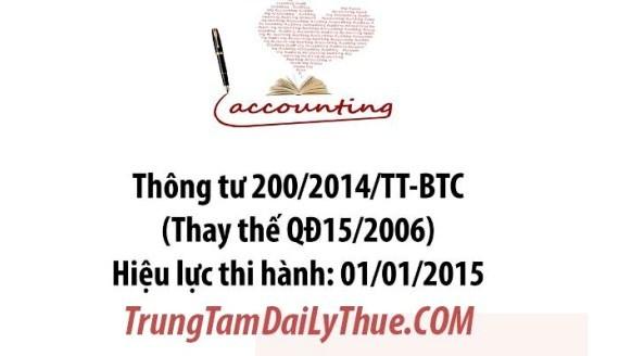 Thông tư 200/2014/TT-BTC về chế độ kế toán doanh nghiệp