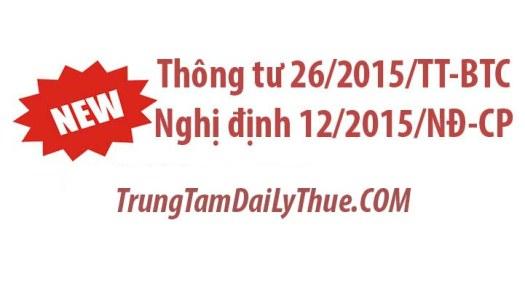 Tóm tắt nội dung Thông tư 26/2015/TT-BTC Nghị định 12/2015/NĐ-CP