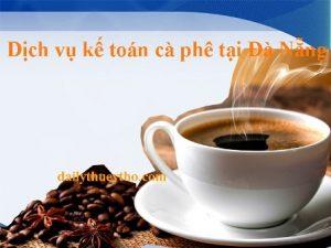 Dịch vụ kế toán cà phê tại Đà Nẵng