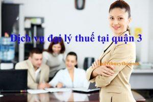 Dịch vụ đại lý thuế tại quận 3