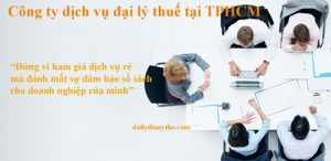 Công ty dịch vụ đại lý thuế tại TPHCM