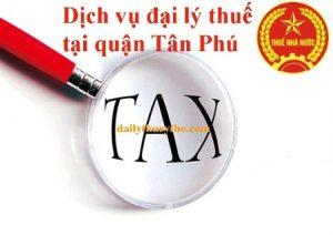 Dịch vụ đại lý thuế tại quận Tân Phú