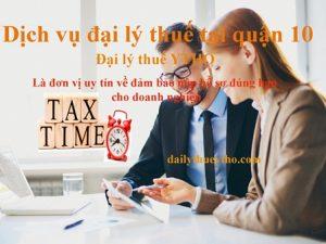 Dịch vụ đại lý thuế tại quận 10