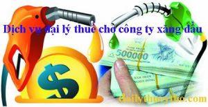 Dịch vụ đại lý thuế cho công ty xăng dầu