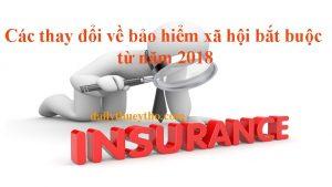 Các thay đổi về bảo hiểm xã hội bắt buộc từ năm 2018