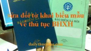 Sửa đổi tờ khai biểu mẫu về thủ tục BHXH